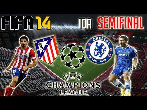FIFA 14 || UEFA CHAMPIONS LEAGUE | Atlético de Madrid Vs Chelsea | Ida Semifinal
