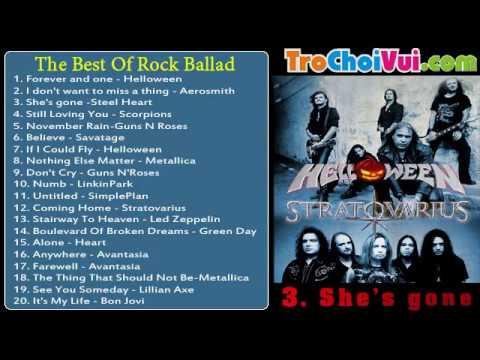 Tuyển tập nhạc Rock-Rock Ballad hay nhất mọi thời đại - The Best Of Rock Ballad