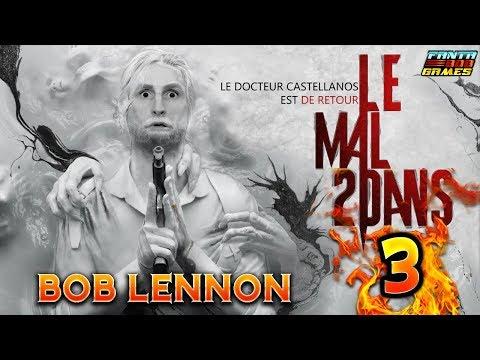 LE BUISSON INFINI !!! -The Evil Within 2- Ep.3 avec Bob Lennon