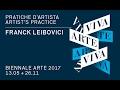 Biennale Arte 2017 - Franck Leibovici