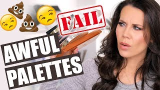 NOT WORTH IT PALETTES   Save your Money!