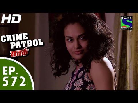 Crime Patrol - - क्राइम पेट्रोल सतर्क - Khooni Love Story - Episode 572 - 23rd October, 2015