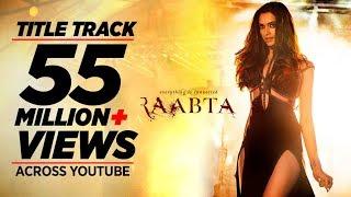 Raabta Title Song | Deepika Padukone
