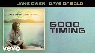 Jake Owen - Good Timing