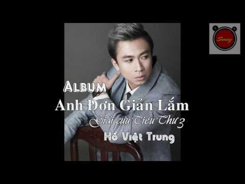 Album Anh Đơn Giản Lắm (Giải Cứu tiểu Thư 3 ost) - Hồ Việt Trung