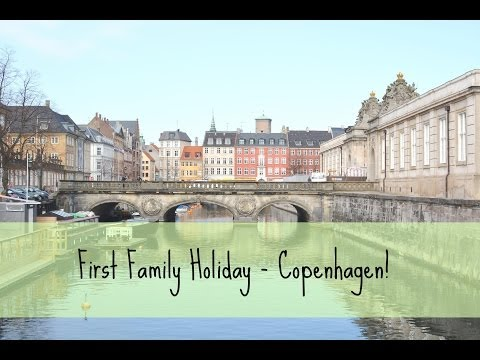 First Family Holiday to Copenhagen