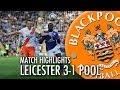 Resumo: Leicester City 3-1 Blackpool (15 Março 2014)
