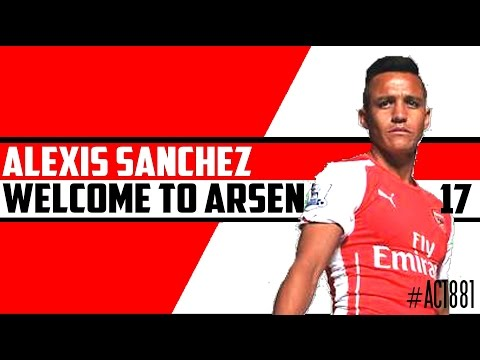 Alexis Sánchez - Ultimate Compilation - Welcome to Arsenal F.C | HD