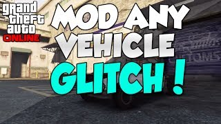 "GTA 5 ONLINE: HOW TO ""MOD ANY VEHICLE"" (CUSTOMIZE ANY CAR"