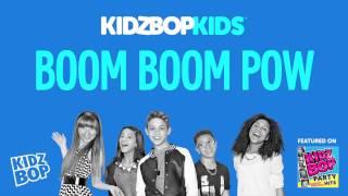 KIDZ BOP Kids Boom Boom Pow (KIDZ BOP Party Hits)