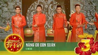 Nắng Có Còn Xuân - V.Music [Hương Sắc Tết Việt] (Official)