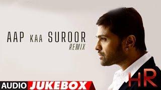 Himesh Reshammiya Remix Audio Songs