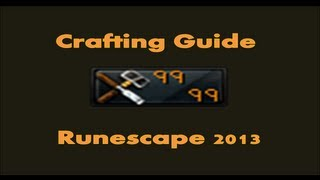 1-99 Crafting Guide Runescape 2014 Expensive And Cheap