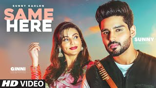 Same Here Sunny Kahlon Ft  G Noor Video HD Download New Video HD