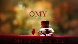 OMY - Am nevoie de tine