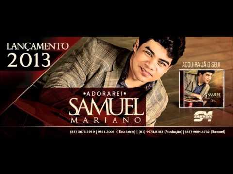 Samuel Mariano - CD ADORAREI - HINO 3° Entre Paulo e Silas