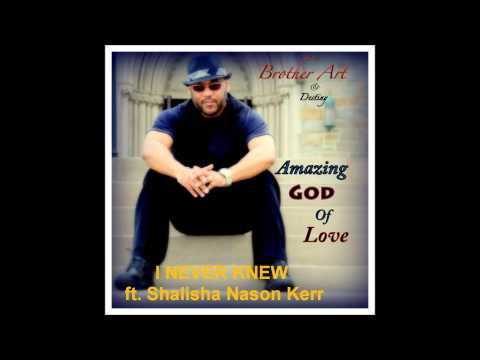 Brother Art & Destiny - AMAZING GOD OF LOVE - PROMO/Samples (Arturo J. Castro)