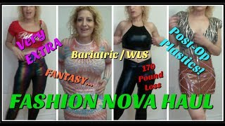 Very Extra, Fantasy, Black Friday, Bariatric, Wls, Post-op Plastics Fashion Nova Haul 170 Pound Loss