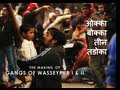 Gangs of Wasseypur - Making Uncut | The Roots of Revenge from Wasseypur | GOW I & II