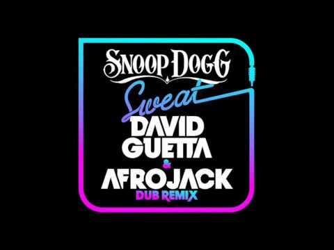 Snoop Dogg - Sweat (David Guetta &amp; Afrojack Dub Mix) -plJT-L0eunE