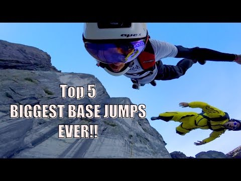 TOP 5 BIGGEST BASE JUMPS EVER!!