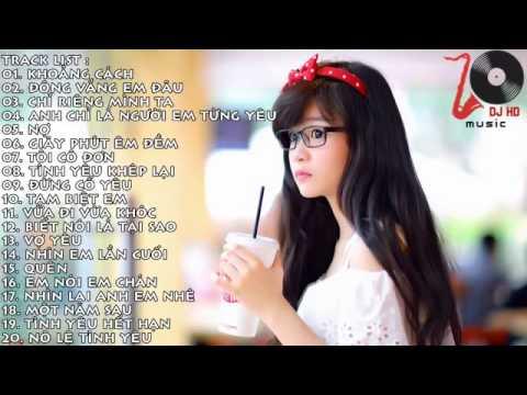 Liên Khúc Nhạc Trẻ Hay Nhất Tháng 6 2015 Nonstop - Việt Mix - H.O.T - Đông Đ