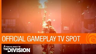Tom Clancy's The Division - Gameplay TV Spot