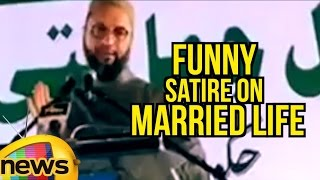 Watch : Asaduddin Owaisi's Funny Satire On Married Life, S..