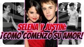 Selena y Justin: ¡Como Comenzó Su Amor!