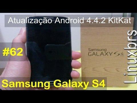 Samsung Galaxy S4 i9505 - Atualização Android 4.4.2 KitKat - PT-BR - Brasil