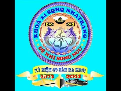 Đại Hội 40 Năm Ra Khơi - K24/SQ/HQ/NT- Clip 1