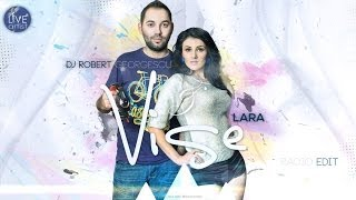 Dj. Robert Georgescu & Lara - Vise