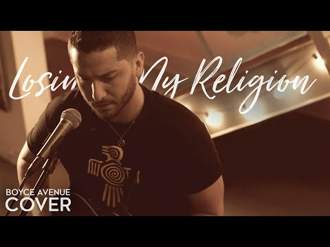 Losing My Religion - R.E.M. (Boyce Avenue acoustic cover) on Apple & Spotify