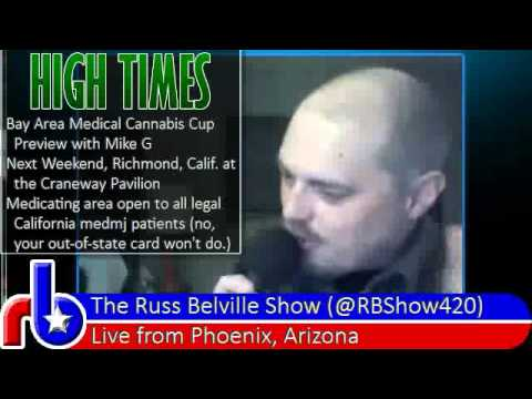 The Russ Belville Show #211 - Next Weekend's Bay Area Medical Cannabis Cup