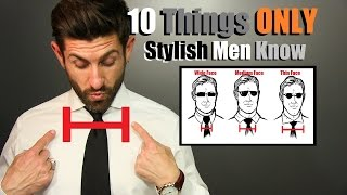 10 Things ONLY Super Stylish Men Know!