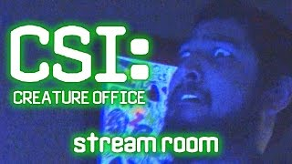CSI Creature Office - Stream Room