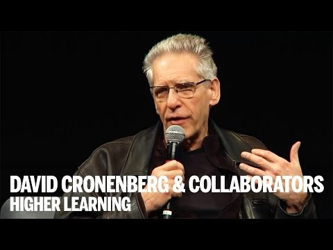 DAVID CRONENBERG and COLLABORATORS | Higher Learning