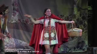 CAPERUCITA, El Cuento Musical De La Capa Roja TRAILER
