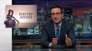 John Oliver: US Elected Judges