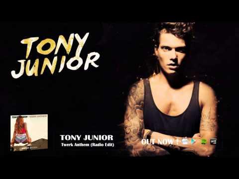 Tony Junior - Twerk Anthem (Radio Edit)
