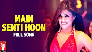 Main Senti Hoon - Mere Dad Ki Maruti  - Full HD Song