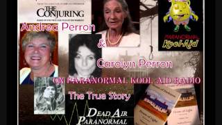 The Conjuring The Carolyn And Andrea Perron Interview