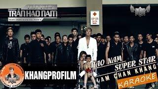 Beat Karaoke | Hạo Nam Super Star | Lâm Chấn Khang