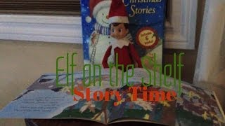 Elf on the Shelf - Story Time