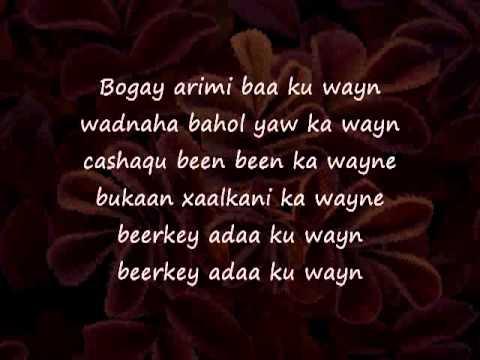 Somali Lyrics  Song Beerkey adaa ku weyn   YouTube