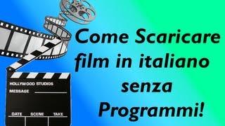 Come Scaricare Film Gratis Senza Programmi 2013