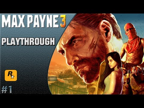 Max Payne 3 HD Playthrough PS3 Part 1