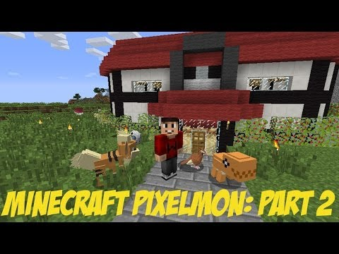 Let's Play Minecraft Pixelmon Part 2: I GOT TROLLED,