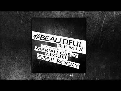 Mariah Carey - #Beautiful Remix ft. Miguel & A$AP Rocky