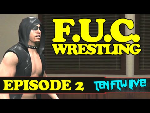F.U.C. WRESTLING EPISODE 2